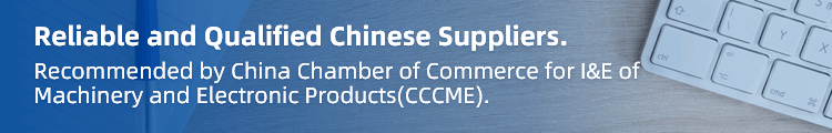 Reliable and Qualified Chinese Suppliers.\n